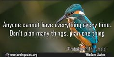 Anyone cannot have everything everytime.  Anyone cannot have everything every time. Don't plan many things plan one thing  For more #brainquotes http://ift.tt/28SuTT3  The post Anyone cannot have everything everytime. appeared first on Brain Quotes.  http://ift.tt/2eZDOqu