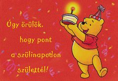 Happy Birthday Cards, Birthday Wishes, Name Day, Winnie The Pooh, Funny Quotes, About Me Blog, Shit Happens, Feelings, Sayings