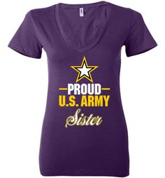 Proud U.S. Army Sister Women's Deep V-Neck T-Shirt