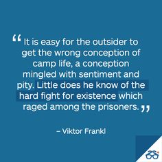 Viktor Frankl quote- the fight for existence