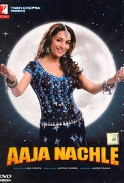 Aaja Nachle - Download Indian Movie 2007       Print : DVD [Compress in AVI Format]     Download an...