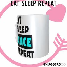 This, Eat Sleep Dance Repeat Coffee Mug makes for a cool funny gift that speaks of a person's passion for Dancing. Funny Coffee Mugs, Coffee Humor, Funny Mugs, Eat Sleep, Great Gifts For Women, You Make Me Happy, Funny Gifts, Great Birthday Gifts, White Ceramics