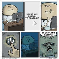 Press any button. Press any key. Win.