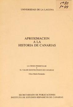 La crisis finisecular y el valor geostrátegico de Canarias / Ulises Martín Hernández. [1989?]. Contexto previo a la I Guerra Mundial.  http://absysnetweb.bbtk.ull.es/cgi-bin/abnetopac01?TITN=146122