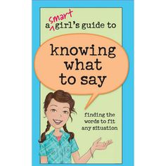 American Girl A Smart Girl's Guide To Knowing What To Say Book