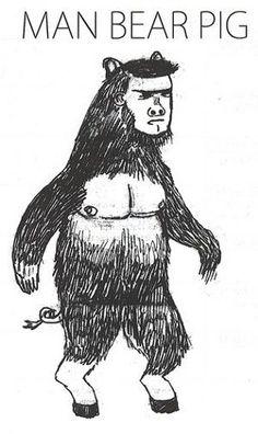 Man bear pig 1