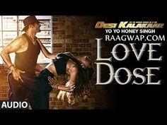 Love Dose Yo Yo Honey Singh | Mp3 Song | Video | Lyrics