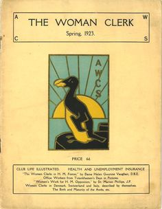 Cover of the journal The Woman Clerk published by the Association of Women Clerks and Secretaries featuring their beautiful emblem.