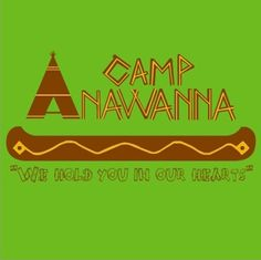 Salute Your Shorts - Camp Anawanna, we hold you in our hearts, and when we think about you - it makes me wanna FART!