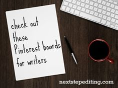 Pinterest boards on writing - When I need a little encouragement or inspiration, I often click over to Pinterest. I follow some fun boards on writing, and I wanted to share them with you: