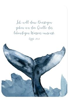 Postkarte – Jahreslosung 2018 – Wal It's a beautiful calm creature in the deepest see Jellyfish Quotes, Jellyfish Facts, Jellyfish Tank, Jellyfish Drawing, Watercolor Jellyfish, Jellyfish Painting, Jellyfish Tattoo, Watercolor Whale, Watercolor Paintings
