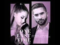 Kendji Girac ft Ariana Grande - One Last Time (Attends-moi) 2015
