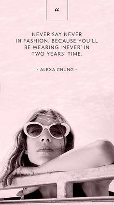 Alexa Chung Quote