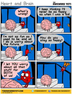 Worrying about the future. Heart and Brain, The Awkward Yeti Akward Yeti, The Awkward Yeti, Cute Comics, Funny Comics, Funny Cartoons, Heart And Brain Comic, 4 Panel Life, Funny Jokes, Hilarious