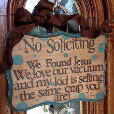HaHa Perfect front door sign