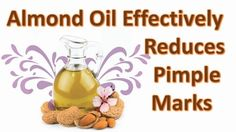 Almond Oil Effectively Reduces Pimple Marks | Skin Care Tips