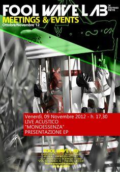 Monoessenza Live @ Foll Wave Lab, Lecce (09/11/2012)  FACEBOOK http://www.facebook.com/monoessenza  YOUTUBE http://www.youtube.com/user/Monoessenza