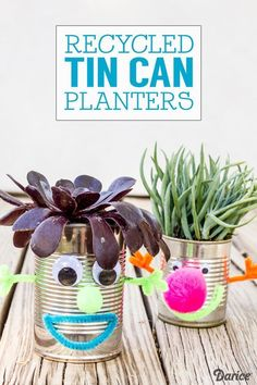Recycled Tin Can Planters. Super fun for kids!
