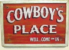 http://www.finewebstores.com/thumbnail.asp?file=assets/images/oldwestsigns/108cowboysplace.jpg&maxx=400&maxy=0