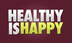 healthy is happy