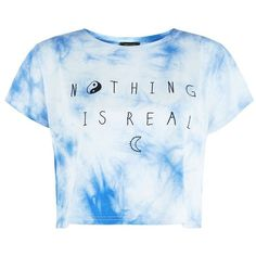 Blue and White Tie Dye Nothing Is Real Crop T-Shirt (17 BRL) ❤ liked on Polyvore featuring tops, t-shirts, shirts, crop tops, tie-dye shirts, short sleeve t shirt, crop t shirt, tie dyed t shirts and tie die t shirt