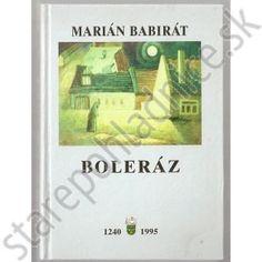 Boleráz, Marián Babirát.