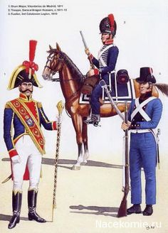 Spanish Army of the Napoleonic Wars (2) 1808-1812 1-Drum Major, volontaires de Madrid 1811 2-Trooper, Daroca Aragon Hussars 1811-13 3-Fusilier, 3rd Legion of Catalonia 1810
