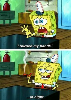 When you makin pancakes at 5am and get a burn