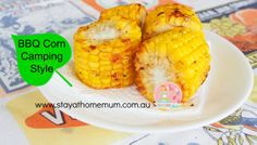 BBQ Corn Camping Style   Stay at Home Mum