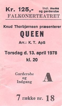Ticket: Concert: Queen live at the Falkoner Theatre, Copenhagen, Denmark [13.04.1978]