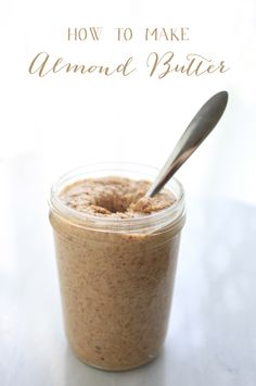 DIY Almond Butter - How to Make Almond Butter at Home (by All Sorts of Pretty) (Homemade Butter Vitamix) Clean Recipes, Whole Food Recipes, Cooking Recipes, Cooking Tips, Cooking Food, Dips, Sem Gluten Sem Lactose, Snacks Saludables, Get Thin
