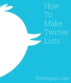Get organized on social media by making Twitter lists. Includes a video tutorial.