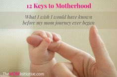 12 Keys to Motherhood ~ Lessons from My Rearview Mirror