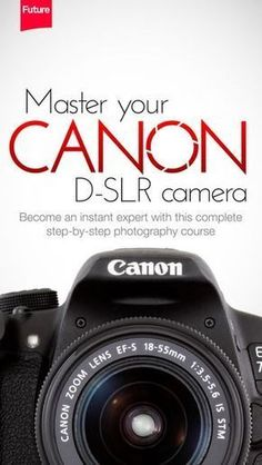 Photography Tips | New Apple app to help you master your Canon DSLR #CanonCameras