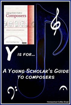 43 best bright ideas press shop images on pinterest homeschool homeschool coffee break y is for a young scholars guide to composers fandeluxe Image collections