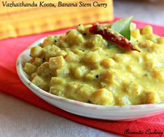 Aromatic Cooking: Vazhaithandu Kootu, Banana Stem Curry