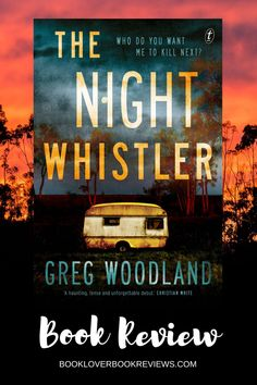 The Night Whistler by Greg Woodland is an absolute ripper Aussie crime thriller, with the heft of history and heart. Earned a place on my Best Books of 2020 list.