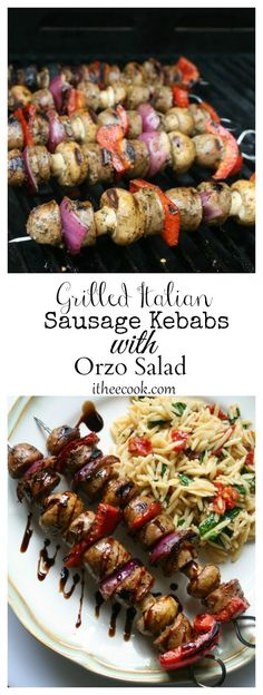 I Thee Cook: Grilled Italian Sausage Kebabs with Orzo Salad