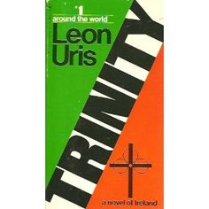 Trinity by Leon Uris - Jean Tijou my six times great grandfather is described in this book