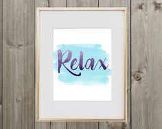 Relax Digital Print 8x10 Instant Download by SweetSimplePrints on Etsy