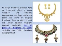 Contact sonijewells top 10 jewellery designers in Delhi, available latest fashion jewellery design product. http://sonijewells.in/about.php