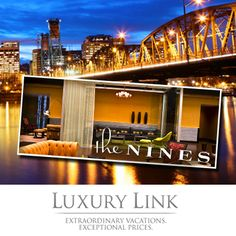 Enter the Luxury Link's Hook A Luxurious City Escape Sweepstakes to score the Grand Prize: a 3-night stay for 2 at the Nines, a Luxury Collection Hotel in downtown Portland, Oregon, a TUMI travel set, and a $1,000 airfare gift card. (ARV: $4,330) This promotion is open to the legal residents of the USA, 21 .