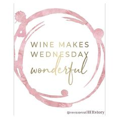 - Expolore the best and the special ideas about Wine wednesday