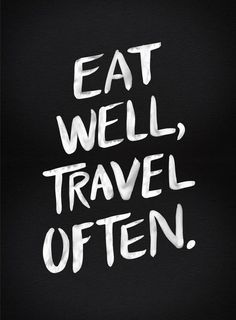 Eat well travel often inspirational quote word art print motivational poster black white motivationmonday minimalist shabby chic fashion inspo typographic wall decor