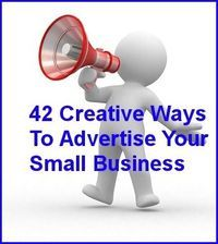 42 Creative Ways To Advertise Your Small Business On A Small Budget    ---  from http://InventorSpot.com --- for the coolest new products and wackiest inventions.