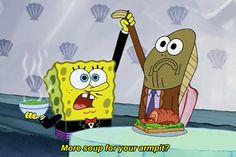 lol spongebob   lol funny omg queue spongebob spongebob squarepants armpit soup ...