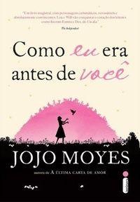 Um Oceano de Histórias: [Resenha] Como eu era antes de você, Jojo Moyes