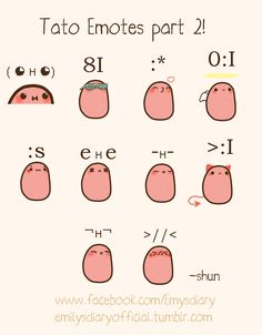 Aww yus (◕ ʜ ◕ ) Tato Emotes Part 2... where's part 1 hmmm?  ~Shun