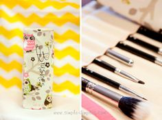Make-up brush holder tutorial.  Now only if I had all those gorgeous Mac brushes!