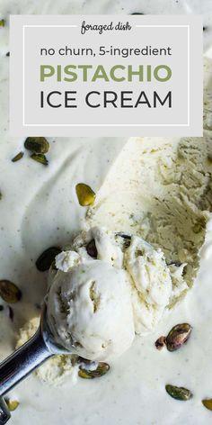 No-Churn, Pistachio Ice Cream — Foraged Dish No. - No-Churn, Pistachio Ice Cream — Foraged Dish No-Churn, - Cheesecake Ice Cream, Ice Cream Desserts, Frozen Desserts, Ice Cream Recipes, Cream Cake, Just Desserts, Dessert Recipes, Easy Pistachio Ice Cream Recipe, Pistachio Recipes